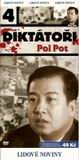 Dikt�to�i 4: Pol Pot - pap�r